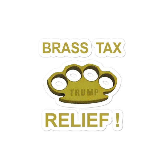 Brass Tax Relief! stickers