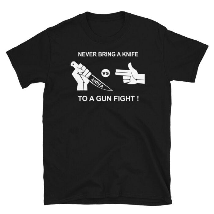 Never Bring Knife To Gun Fight White T-Shirt