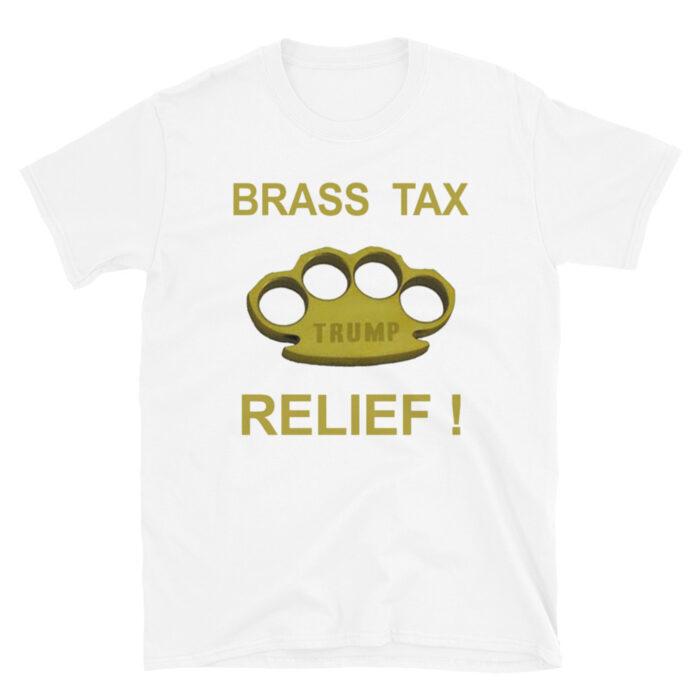 Brass Tax Relief! T-Shirt