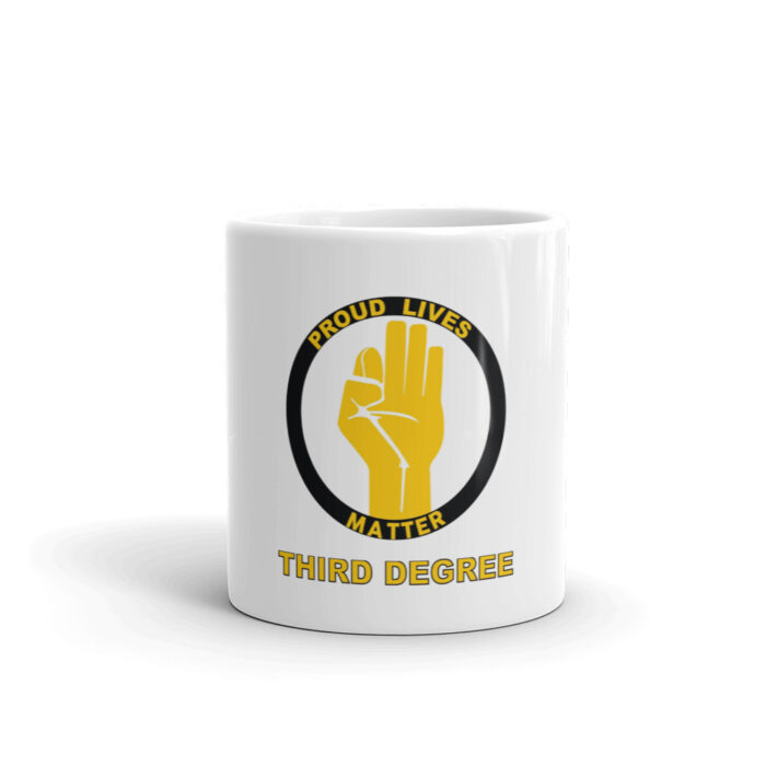 Proud Lives Matter Third Degree Mug